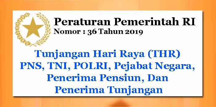 PP Nomor 36 Tahun 2019