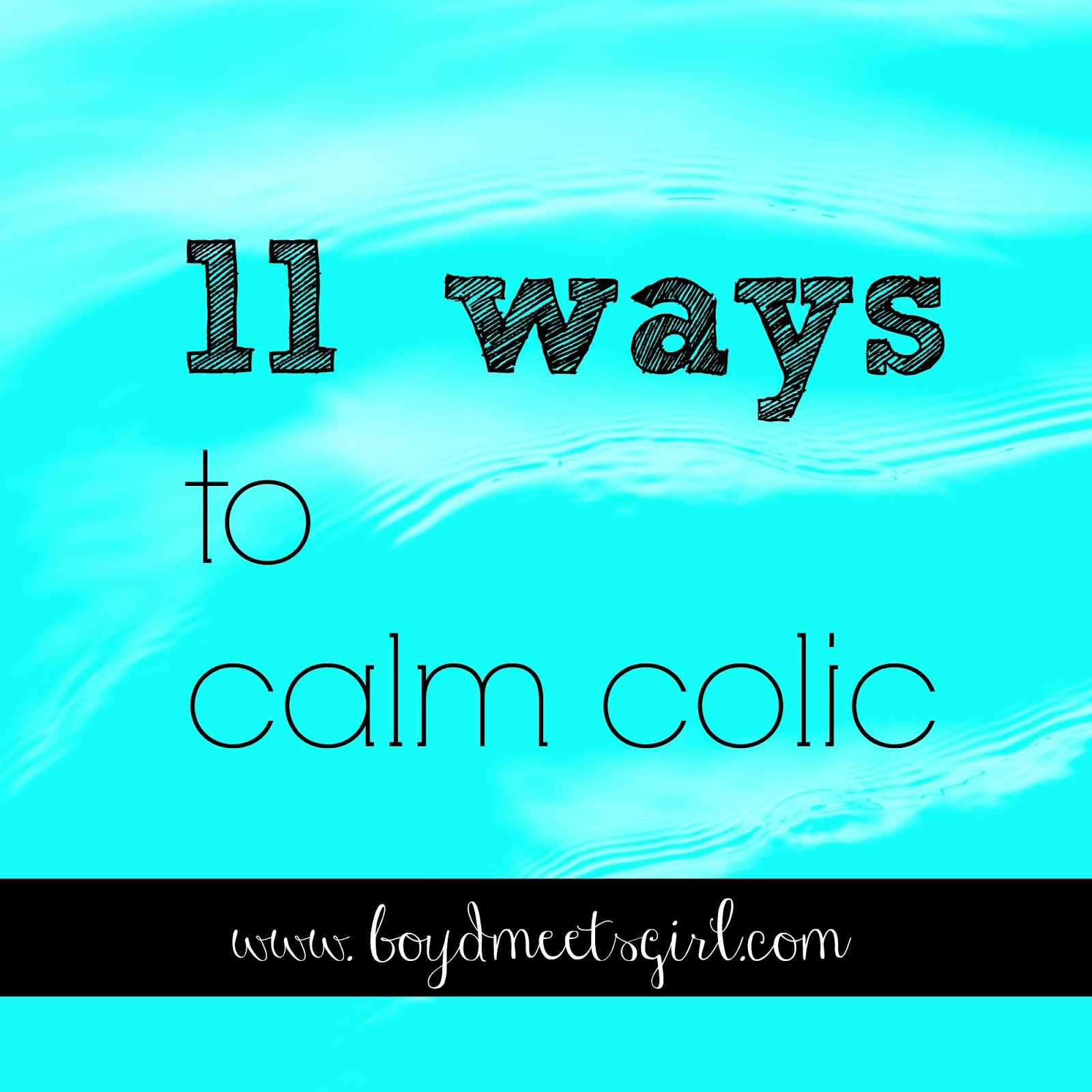 11 Ways To Calm Colic From A Mom Who Knows Firsthand