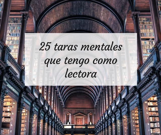 25 taras mentales que tengo como lectora