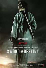 Crouching Tiger Hidden Dragon Sword of Destiny 2016
