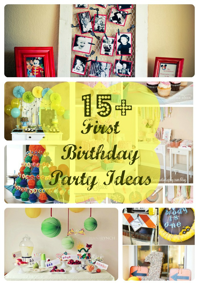 15 Fabulous First Birthday Party Ideas