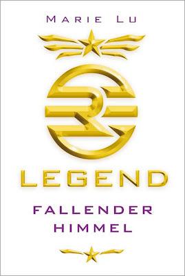 """""""Legend - Fallender Himmel"""" von Marie Lu, Jugendbuch"""