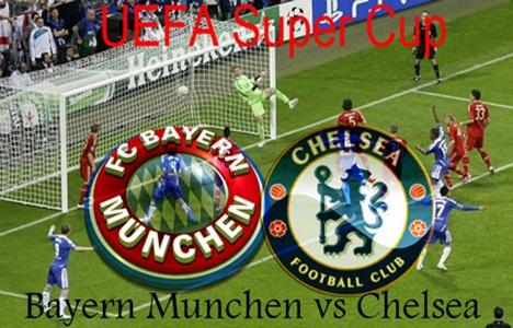 UEFA SUPER CUP Prediksi Skor Bayern Munchen Vs Chelsea