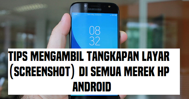 https://www.ilmumodern.com/2018/06/mengambil-tangkapan-layar-screenshot-di-hp-android.html
