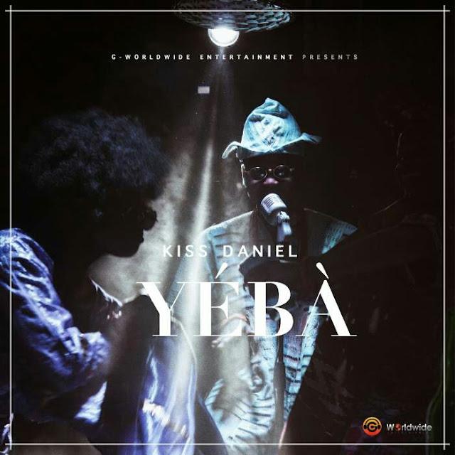 DOWNLOAD Music: Kiss Daniel - Yeba