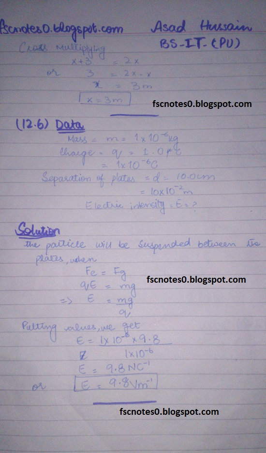 F.Sc ICS Notes: Physics XII: Chapter 12 Electrostatics Numerical Problems by Asad Hussain 6