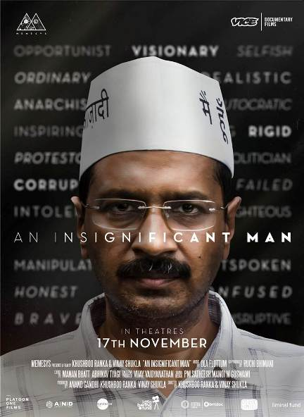 Arvind Kejriwal, Manish Sisodia Hindi movie An Insignificant Man 2017 wiki, full star-cast, Release date, Actor, actress, Song name, photo, poster, trailer, wallpaper