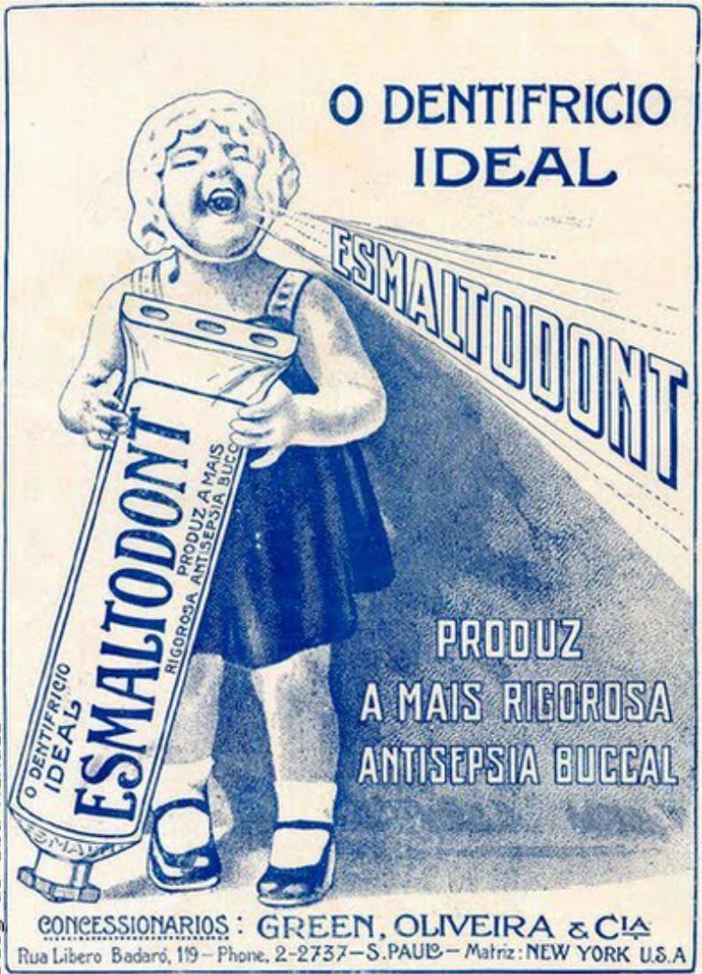 Campanha de 1929 do dentifrício Esmaltodont que garantia a saúde dos dentes