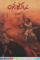 Khaak Aur Khoon Urdu Novel by Naseem Hijazi Free Download PDF