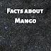 5 Facts about World's Sweetest Fruit Mango