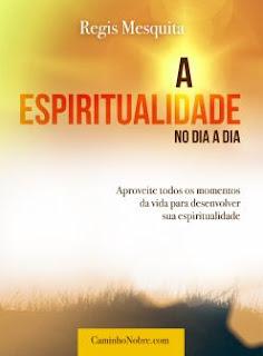Livro espírita A espiritualidade no dia a dia
