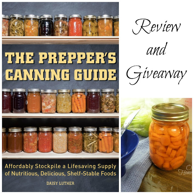 The Prepper's Canning Guide review and giveaway