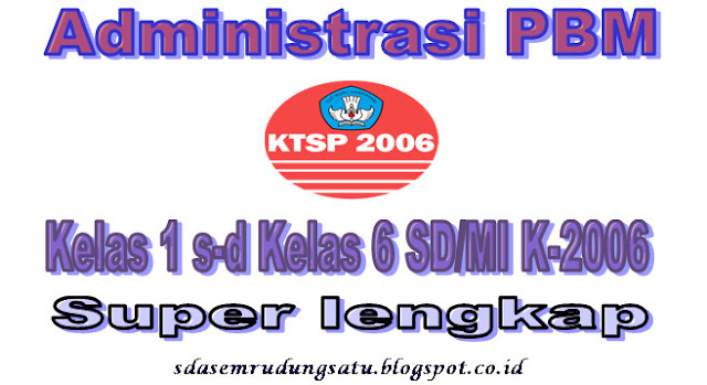 Administrasi Pembelajaran KTSP SD/MI Lengkap