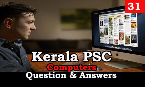 Kerala PSC Computers Question and Answers - 31