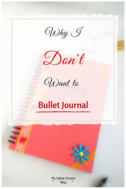 I Don't Want To Bullet Journal. Why?