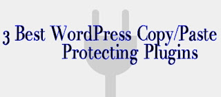 3 best WordPress copy/paste protection plugins se apne content ko copy hone se kaise roke