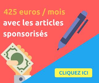 Blogueur : Gagnez 425 euros par mois avec les articles sponsorisés