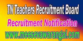 TN TRB Tamil Nadu Teacher Recruitment Board Recruitment Apply