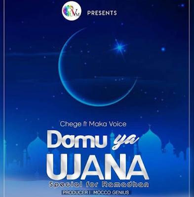 Chege Ft Maka Voice – Damu Ya Ujana
