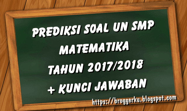 prediksi soal un matematika 2018