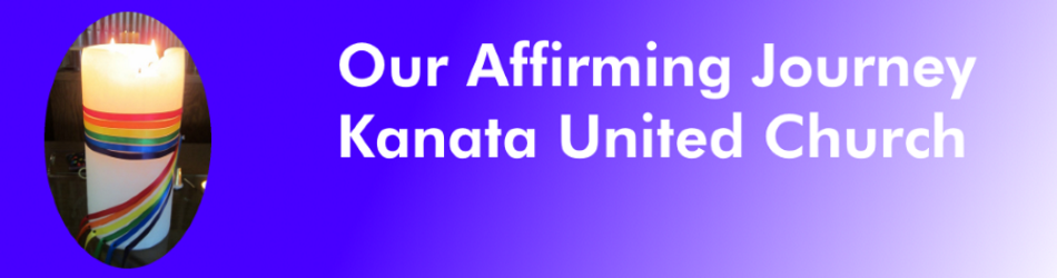 Our Affirming Journey - Kanata United Church