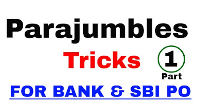 Tricks to Solve Para Jumble Sentence Questions In Competitive Exam