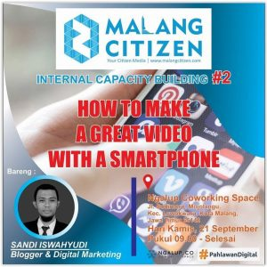How To Make A Great Video With A Smartphone With Malang Citizen