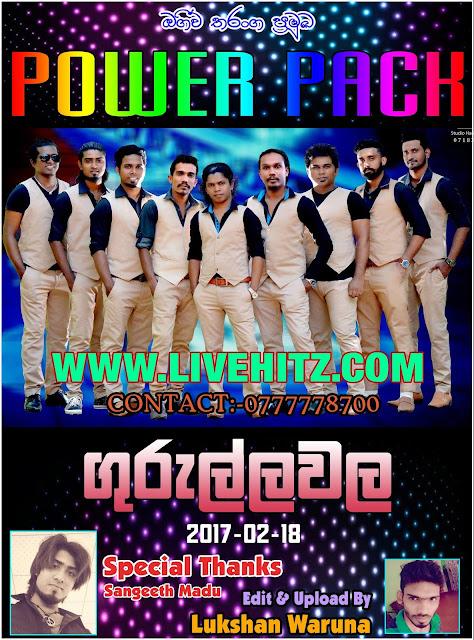 POWER PACK LIVE IN GURULLAWALA 2017-02-18