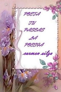 Cartel con mensaje y flores: poeta, tú paseas la poesía (Carmen Silga)