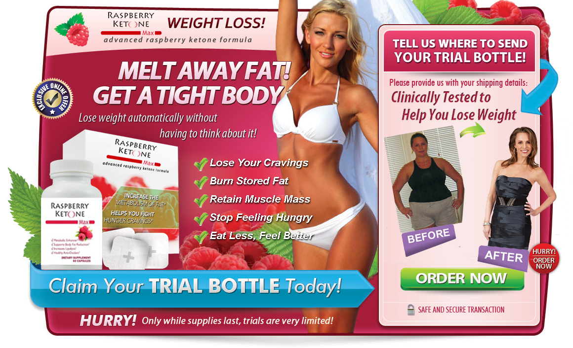 Raspberry Ketone Max An Honest Review On Raspberry Ketone Max Weight Loss Pills Raspberry Ketone Max Review