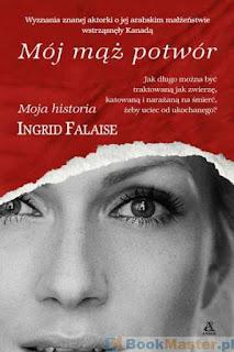 http://bookmaster.com.pl/ksiazka-moj,maz,potwor-ingrid,falaise-1518951.xhtml