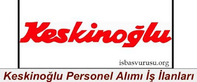 keskinoglu-is-ilanlari