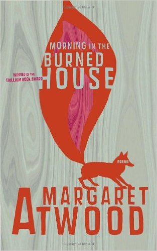 Tuesday Poem Morning In The Burned House Margaret Atwood