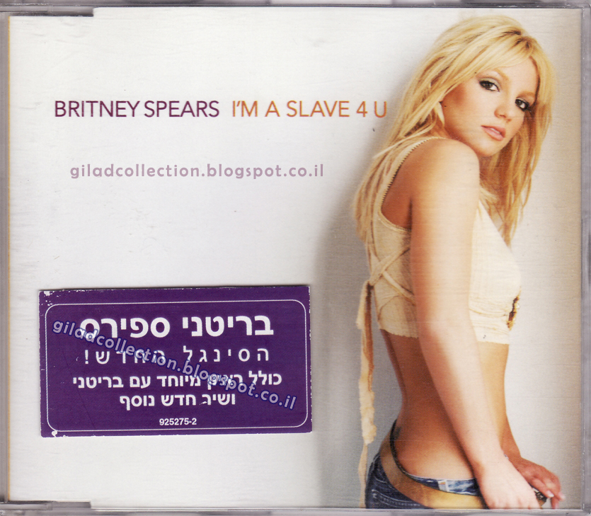Britney Spears Collection By Gilad I M A Slave 4 U Israel Version