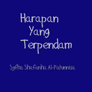 Harapan Terpendam Syfha Shafanha Al Fatunnisa Kata Kata