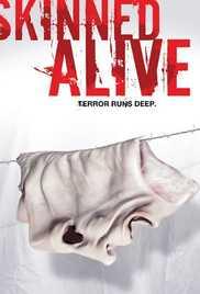 Skinned Alive (2008)