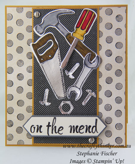 www.thecraftythinker.com.au, Masculine Get Well, Build It, Urban Underground, Nailed It, #thecraftythinker, Stampin' Up Australia Demonstrator, Stephanie Fischer, Sydney NSW