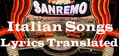 Italian Songs Lyrics Translated  most popular