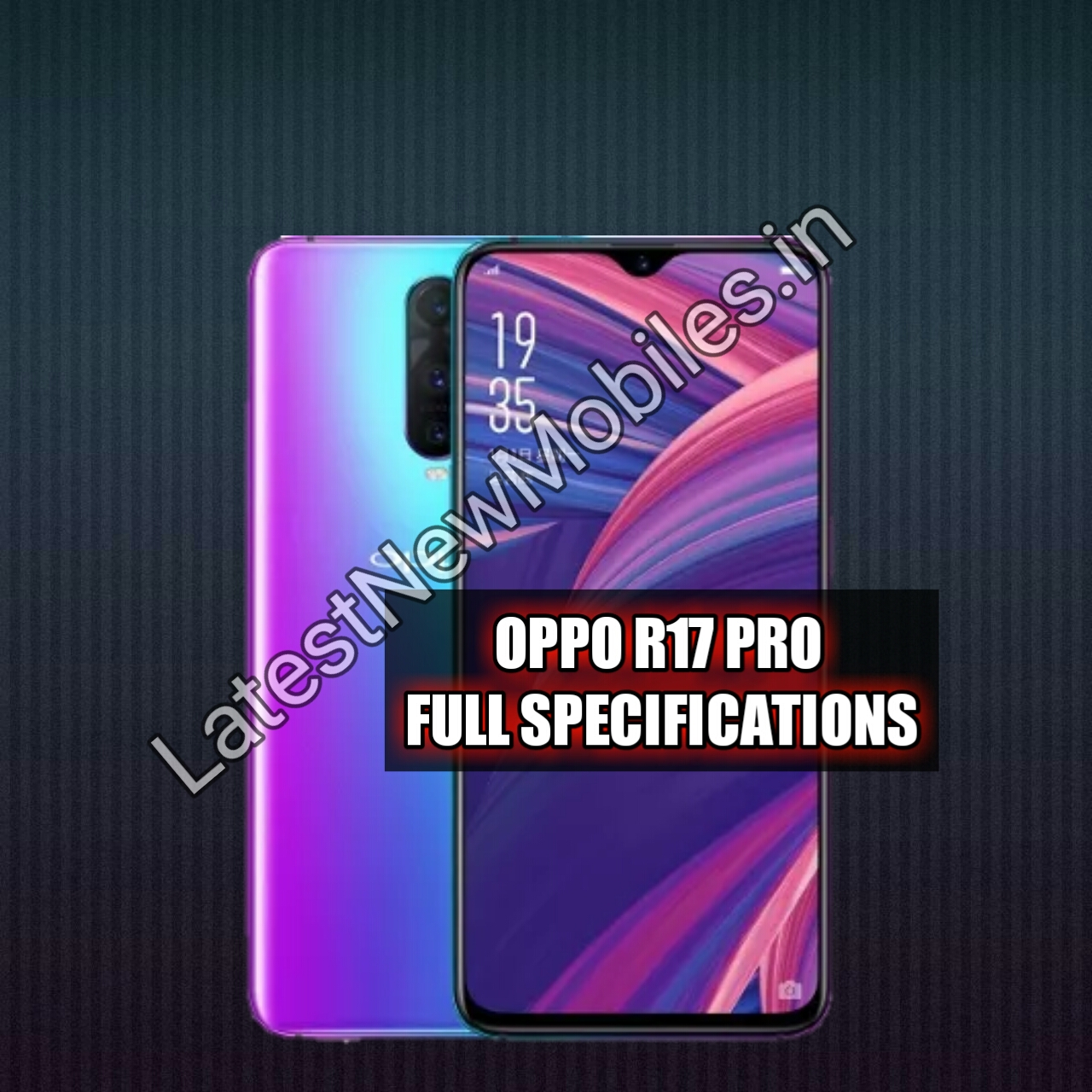 Oppo R17 Pro Full specifications || Oppo R17 Pro Price and