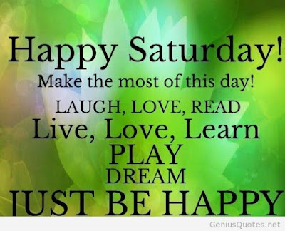 happy-saturday-make-the-most-of-this-day