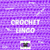 Fun Crochet Lingo