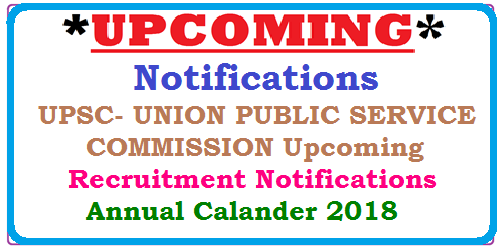 UPSC- UNION PUBLIC SERVICE COMMISSION Upcoming Recruitment Notifications/ Annual Calander 2018 UPSC- UNION PUBLIC SERVICE COMMISSION Upcoming Recruitment Notifications/ Annual Calander 2018 | UNION PUBLIC SERVICE COMMISSION PROGRAMME OF EXAMINATIONS/RECRUITMENT TESTS (RTs) -2018 | UPSC Programme of Examinations/Recruitment Tests – 2017-18 | UPSC Exam Calender 2017 - India Jobs | UPSC Exam Calendar 2017-18 | Notification PDF Download | UPSC Calendar 2017 for Civil Services IAS/IFS Examination | annual calendar final - UPSC | UPSC Examination Calendar 2017 : Notification | Recruitment Assessment Tests‎ | UPSC 2017 Notification,Exam Date,Application Form Calendar | Online Civil Service Test‎ | Public Commission Jobs | Upcoming Notifications for Bank and Government Exams| Goernment jobs Notifications| Last Dates for UPSC and SSC Exams| Upcoming Notifications for UPSC and SSC Exams‎http://www.paatashaala.in/2017/02/upcoming-notifications-for-bank-and-GOVERNMENT-EXAMS-job-information-last-date-for-upsc-ssc-staff-selection-commission-exams.html