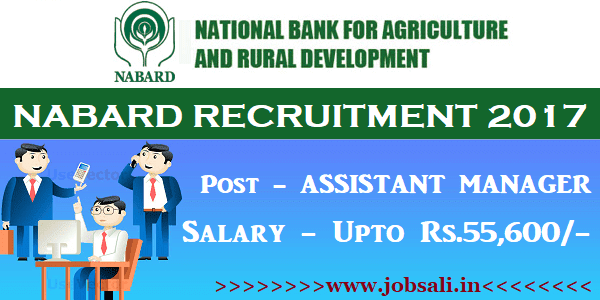NABARD Career, NABARD Assistant Manager Recruitment 2017, bank jobs in mumbai
