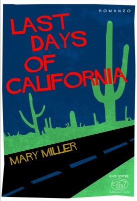 Last-days-of-California-Miller-scratchbook