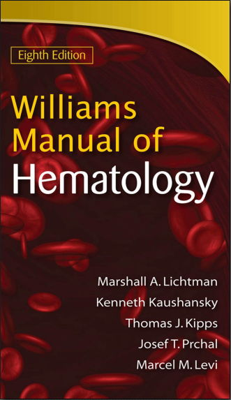 Williams Manual of Hematology 8th Edition [PDF]