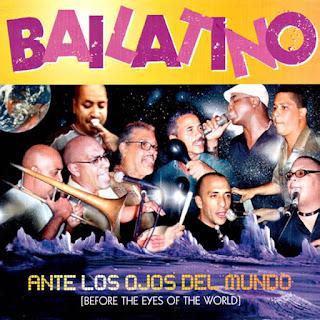 ANTE LOS OJOS DEL MUNDO - BAILATINO (2005)