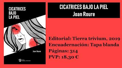 https://www.elbuhoentrelibros.com/2019/05/cicatrices-bajo-la-piel-joan-roure.html