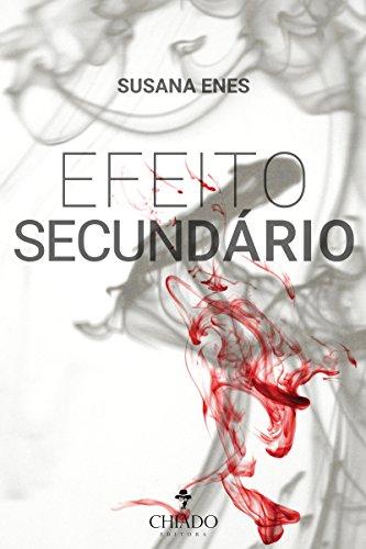 Efeito Secundário - Susana Enes