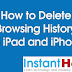 How to Delete Browsing History on iPad and iPhone