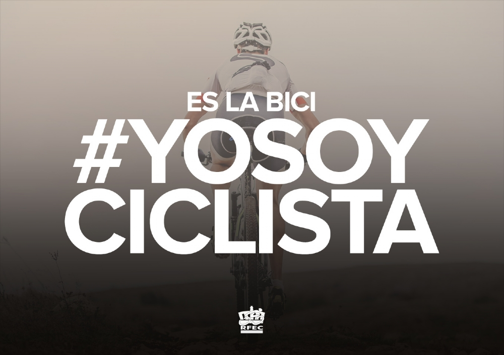 Royal Spanish Cycling Federation #yosoyciclista